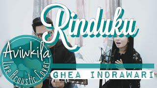 Ghea Indrawari   Rinduku (Live Acoustic Cover By Aviwkila)