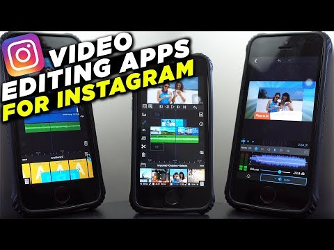 Best Video Editing Apps for Instagram (2018)