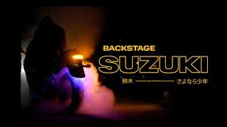 SUZUKI BACKSTAGE