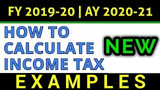 How To Calculate Income Tax FY 2019-20 Examples | Slab Rates | Tax Rebate AY 2020-21 | FinCalC TV
