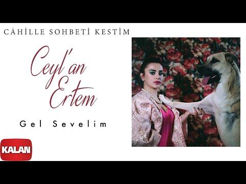 Ceylan Ertem  -  Gel Sevelim  Çukur Dizi Şarkısı  2018 Kalan Müzik