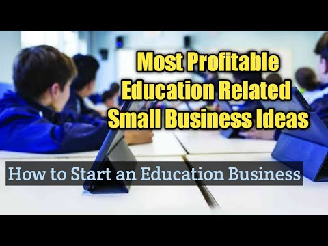 , title : 'Most Profitable Education Related Small Business Ideas - How to start an Education Business