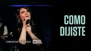 Christine D'clario - Como Dijiste Vídeo