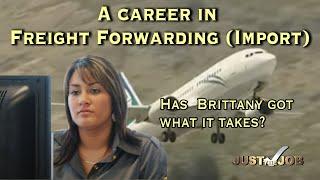 A Career in Freight Forwarding - Import  (JTJS32008)
