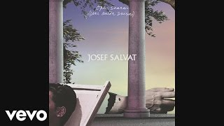 Josef Salvat - Open Season (Une Autre Saison) [Audio]