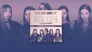 Dua Lipa & BLACKPINK   Kiss And Make Up (Dan Judge & Jordan King Remix)