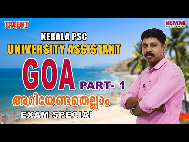 Goa for University Assistant Kerala PSC Exam | GENERAL KNOWLEDGE | FACTS | TALENT ACADEMY