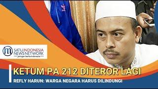 KETUM PA 212 DITEROR LAGI, REFLY HARUN MIRIS