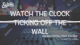 Faster Car - Anders Lystell feat. Kaliber [EPIDEMIC SOUND] (Lyrics)