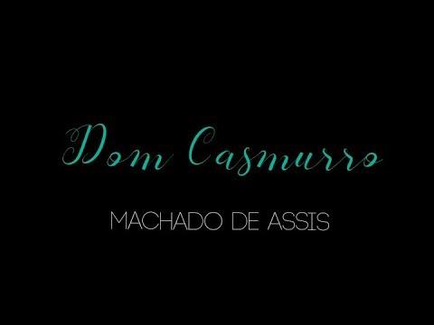 Dom Casmurro - Machado de Assis + (Capitu, 2008) | PEDRO FONTES