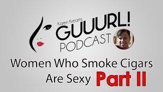 Women Who Smoke Cigars Are Sexy PART 2