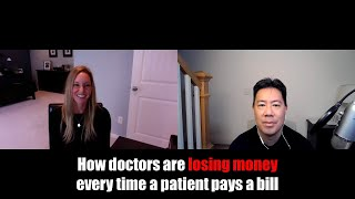 How doctors are losing money every time a patient pays a bill