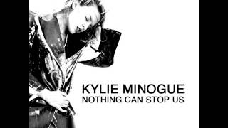 Kylie Minogue - Nothing Can Stop Us