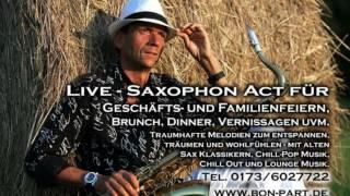 Live Saxophonist für Hochzeiten, Geburtstage, Brunch, Lunch, Dinner, Sektempfang video preview