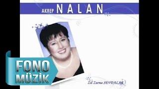 Akrep Nalan - Zil Zurna Sevdalar (Official Audio)