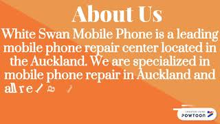 Visit White Swan Mobile Phone for iPhone Repair Auckland