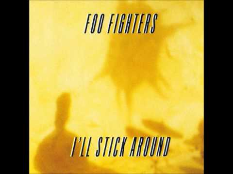 Foo Fighters - I'll Stick Around (Instrumental)