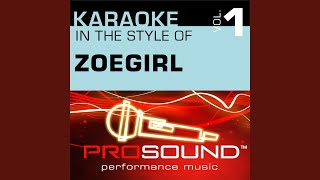 Here And Now (Karaoke With Background Vocals) (In the style of ZOEgirl)