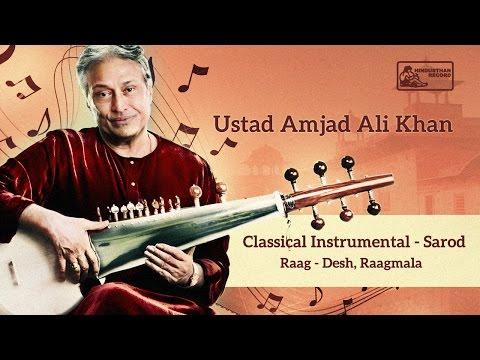 Amazing Sarod by Ustad Amjad Ali Khan | Hindusthani Classical Music | Desh Raga