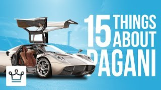 15 Things You Didn't Know About PAGANI