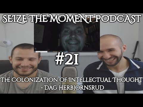 STM Podcast #21: The Truth About The Colonization of Intellectual Thought - Dag Herbjornsrud