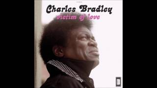Charles Bradley - Crying In The Chapel