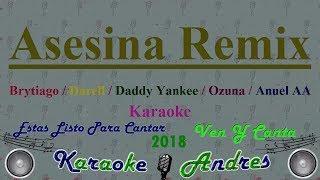 Asesina Remix [ Karaoke ]    Brytiago  Darell  Daddy Yankee  Ozuna  Anuel AA