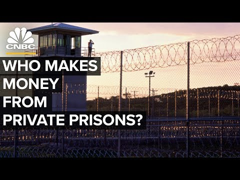 Who Makes Money From Private Prisons?