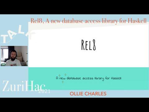 Rel8 presentation at ZuriHac 2021