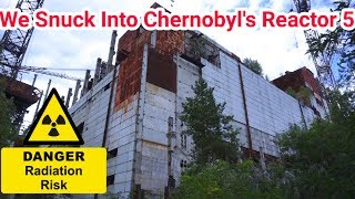 Chernobyl We Got Inside The Reactor (Very Dangerous)