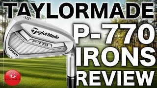 NEW TAYLORMADE P-770 IRONS REVIEW