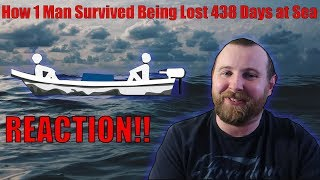 How 1 Man Survived Being Lost 438 Days At Sea REACTION!!