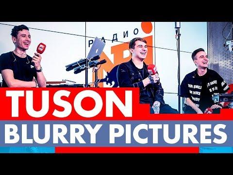 Новые ПЕСНИ: TUSON - BLURRY PICTURES на Радио ENERGY!