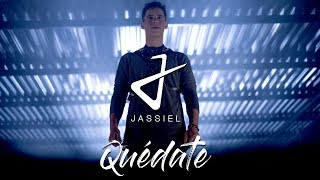 Quédate - Jassiel  (Video)