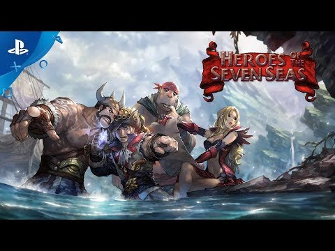Heroes of The Seven Seas - Launch Trailer | PS4 thumbnail