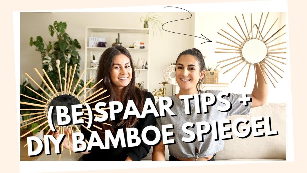 (Be)spaar tips & DIY Bamboe spiegel