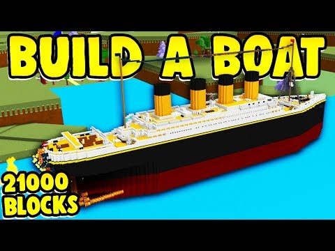 Build a Boat TITANIC (SECOND BIGGEST Boat in the GAME!)