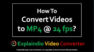 How to Use Explaindio Video Converter for MP4 Format