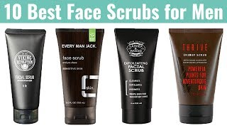 10 Best Face Scrubs For Men 2019 | Cleanse The Skin, Remove Dead Skin Cells, Dark Spots & Blackheads