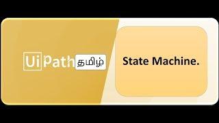 RPA _ UiPath - Tamil - StateMachine