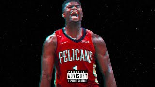 Zion Williamson Money In The Grave ᴴᴰ