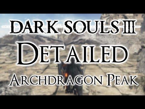 Dark Souls 3 Detailed Walkthrough #16 Archdragon Peak (Everything You Need To Know)