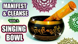 ✨ MANIFEST AND CLEANSE WITH A SINGING BOWL │ VERY POWERFUL ENERGY TO CLEAR BLOCKS & ATTRACT WISHES ✨
