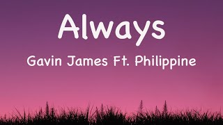 Gavin James Ft.  Philippine   Always (ParolesLyrics)