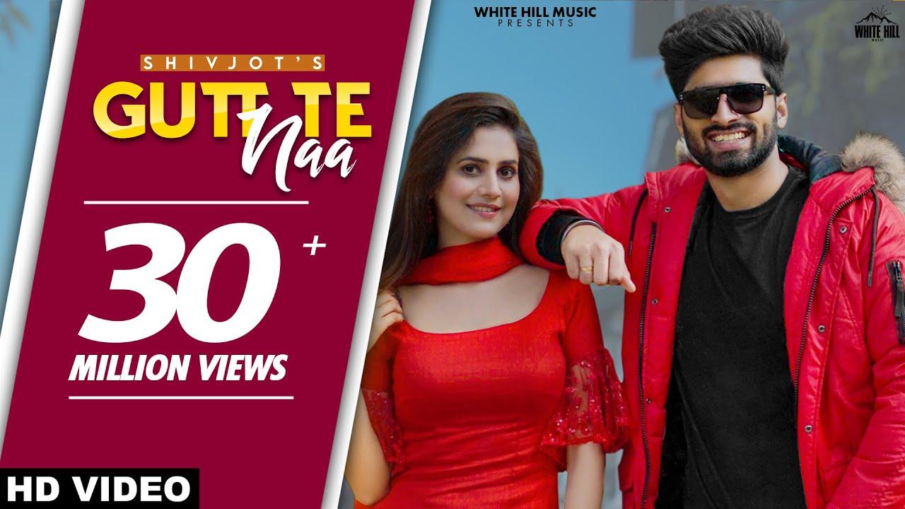 Gutt Te Naa (Full Song) Shivjot | The Boss | New Punjabi Songs 2021| Shivjot Lyrics