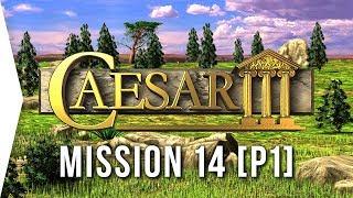 Caesar III ► #25 Lutetia [Part 1] & Simple Fruit Blocks! - [HD Campaign Gameplay]