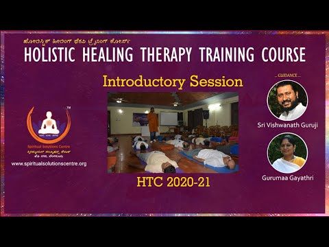 Holistic Healing Therapy Training Course Introduction by Sri ...