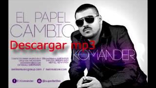 El Papel Cambio (2014) -El Komander disco nuevo Descargar