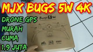Drone GPS cocok untuk Pemula, UNBOXING MJX BUGS 5 W
