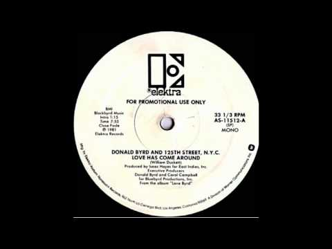 [R.I.P.] Donald Byrd & The 125th Street N.Y.C. - Love Has Come Around online metal music video by DONALD BYRD